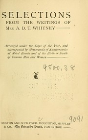 Cover of: Selections from the writings of Mrs. A.D.T. Whitney by A. D. T. Whitney