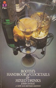Cover of: Booth's handbook of cocktails and mixed drinks by John Doxat
