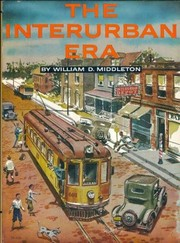 Cover of: The Interurban Era by Middleton, William D.