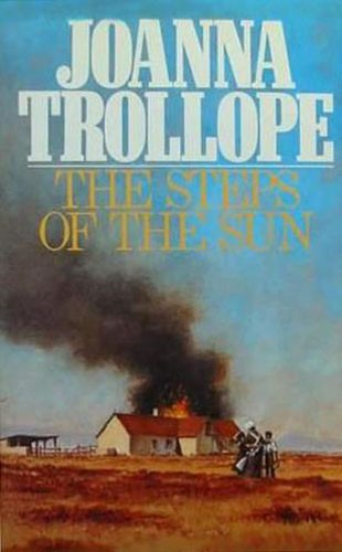 The Steps of the Sun by Joanna Trollope, Caroline Harvey