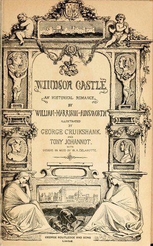 Windsor castle by William Harrison Ainsworth