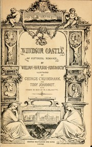 Cover of: Windsor castle by William Harrison Ainsworth