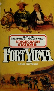 Cover of: Fort Yuma by Hank Mitchum