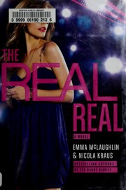 Cover of: The real real by Emma McLaughlin