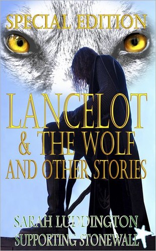 Lancelot and The Wolf by Sarah Luddington