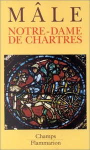 Cover of: Notre-Dame de Chartres by Emile Mle