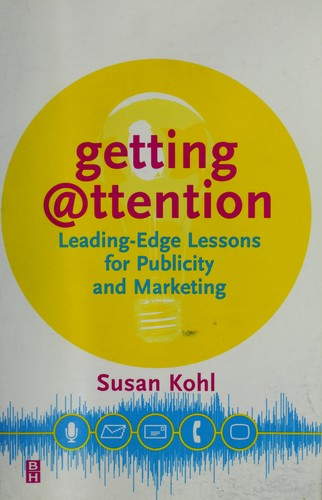 Getting attention by Susan Kohl