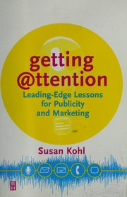 Cover of: Getting attention by Susan Kohl