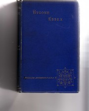 Cover of: Bygone Essex by William Andrews