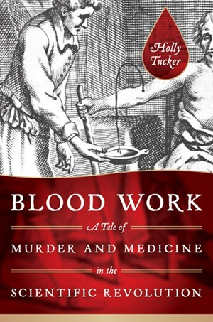 Blood Work by Holly Tucker