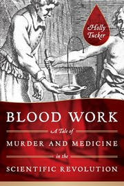 Cover of: Blood Work by Holly Tucker