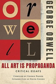 Cover of: All art is propaganda by George Orwell
