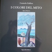 Cover of: I COLORI DEL MITO by Carmelo Zaffora