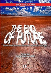 Cover of: The End of Future by Mochammad Faisal Karim