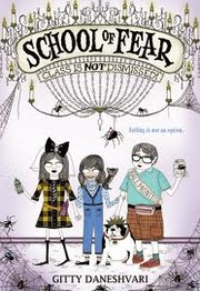 Cover of: School of Fear - Class is Not Dismissed by Gitty Daneshvari