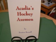 Cover of: Acadia's Hockey Axemen by Burton Russell