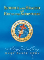 Cover of: Science and Health with Key to the Scriptures by Mary Baker Eddy