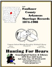 Cover of: Faulkner County Arkansas Marriage Records 1874-1908 by Nicholas Russell Murray, Dorothy Leadbetter Murray