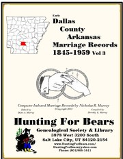 Cover of: Early Dallas County Arkansas Marriage Records Vol 3 1845-1959 by Nicholas Russell Murray