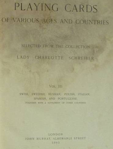 Playing Cards of Various Ages and Countries Volume III by Lady Charlotte Guest
