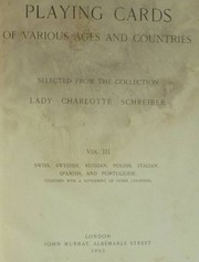 Cover of: Playing Cards of Various Ages and Countries Volume III by Lady Charlotte Guest