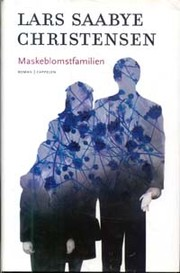 Cover of: Maskeblomstfamilien by Lars Saabye Christensen