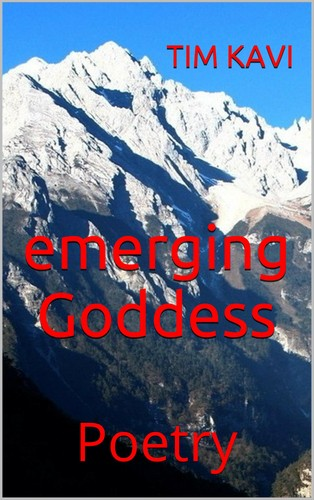 Emerging Goddess by Tim Kavi