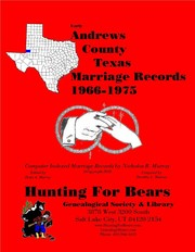 Cover of: Early Andrews County Texas Marriage Records 1966-1975 by Nicholas Russell Murray