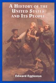 Cover of: A history of the United States and its people by Edward Eggleston