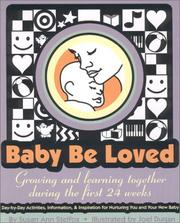 Cover of: Baby Be Loved by Susan Ann Stelfox