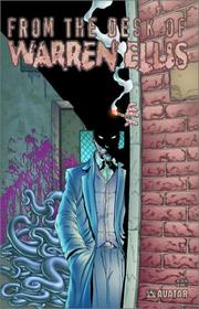 Cover of: From The Desk Of Warren Ellis Volume 1 by Warren Ellis