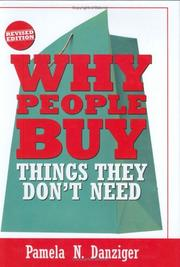 Cover of: Why people buy things they don't need by Pamela N. Danziger