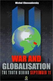 Cover of: War and globalisation by Michel Chossudovsky