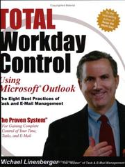 Cover of: Total workday control using Microsoft Outlook by Michael Linenberger