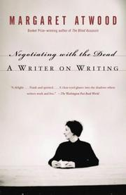 Cover of: Negotiating with the dead by Margaret Atwood