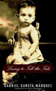 Cover of: Living to Tell the Tale by Gabriel Garcia Marquez