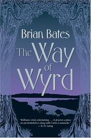 Cover of: The Way of Wyrd by Brian Bates, Brian Bates