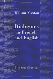 Cover of: Dialogues in French and English by William Caxton