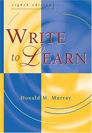 Cover of: Write to learn by Donald Morison Murray