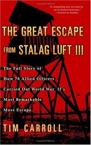 Cover of: The great escape from Stalag Luft III by Tim Carroll