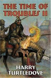 Cover of: The time of troubles II by Harry Turtledove