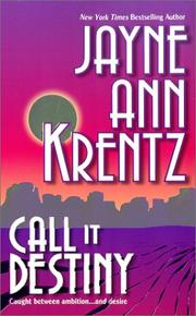 Cover of: Call It Destiny (Mira) by Jayne Ann Krentz
