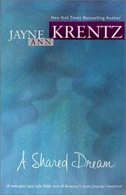 Cover of: Shared Dream by Jayne Ann Krentz