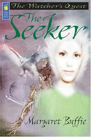 Cover of: The Seeker (The Watcher&#39;s Quest) by Margaret Buffie