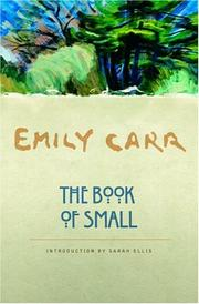 Cover of: The book of Small by Emily Carr