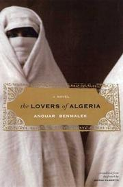 Cover of: The lovers of Algeria by Anouar Benmalek