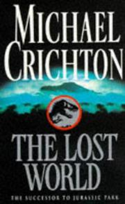 Cover of: The Lost World by Michael Crichton