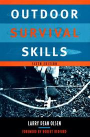 Cover of: Outdoor survival skills by Larry Dean Olsen
