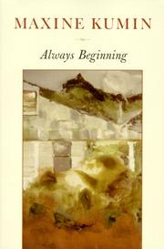 Cover of: Always beginning by Maxine Kumin