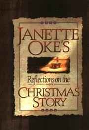 Cover of: Relections on the Christmas story by Janette Oke